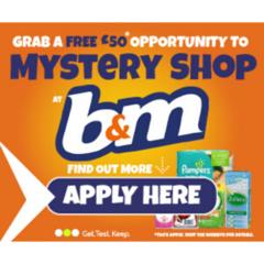 Become a b&m uk Mystery shopper